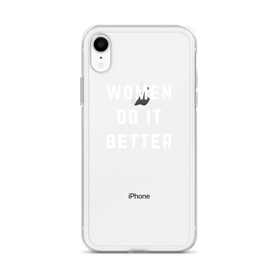 Women Do It Better Transparent Clear iPhone Case
