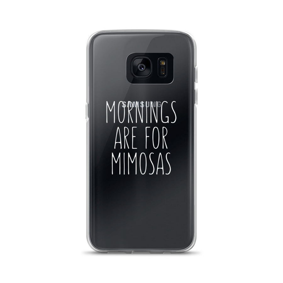Mornings Are For Mimosas clear transparent Samsung Case