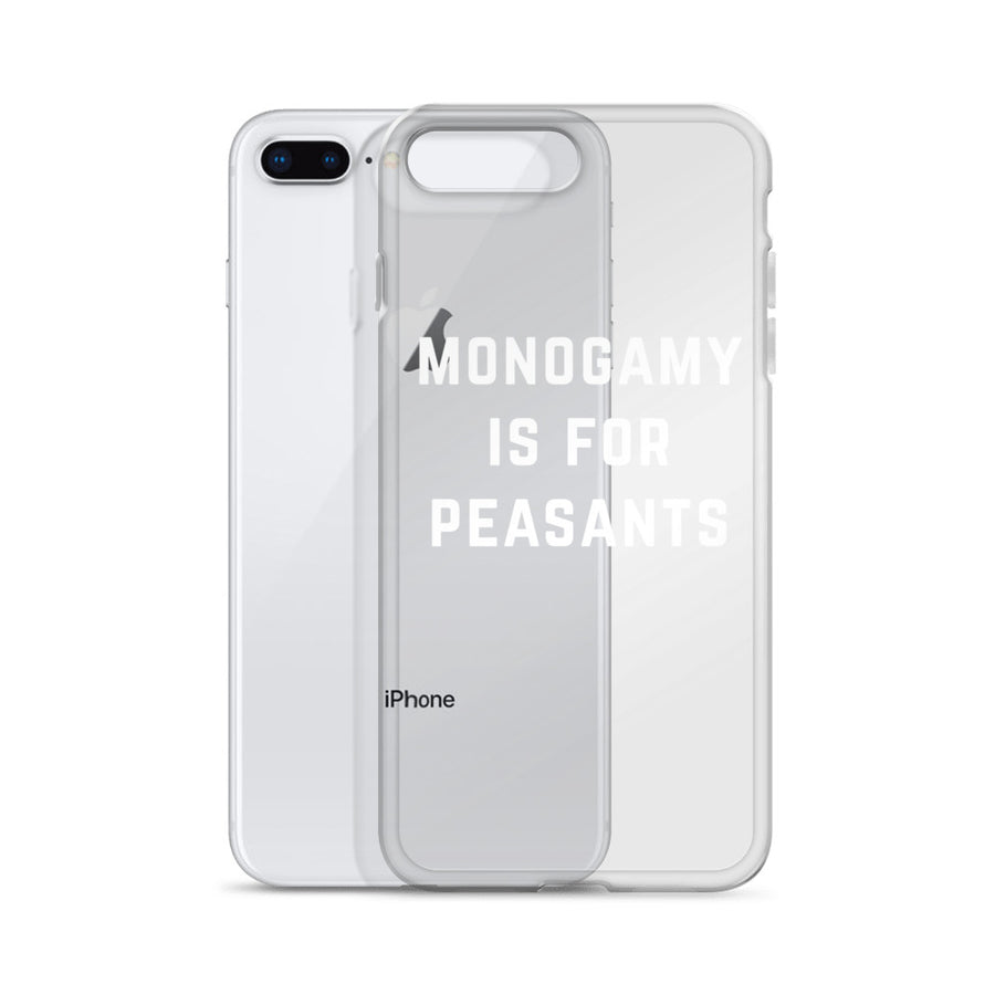 Monogamy is for Peasants iPhone Case