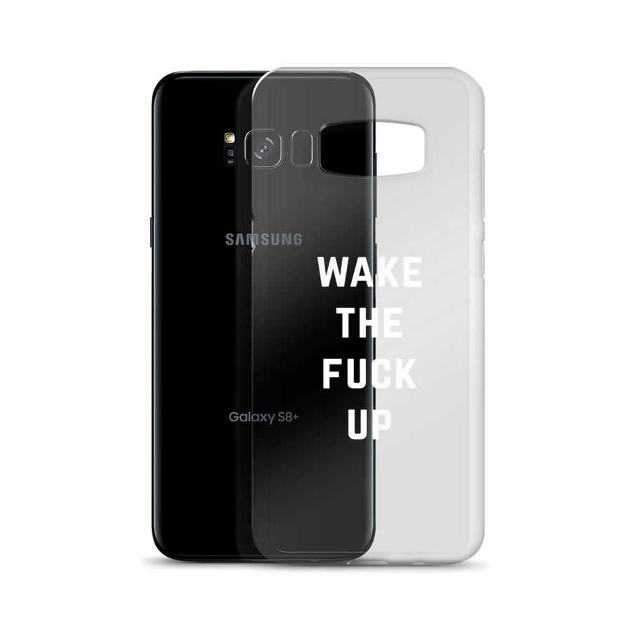 Wake The Fuck Up Clear Samsung Case