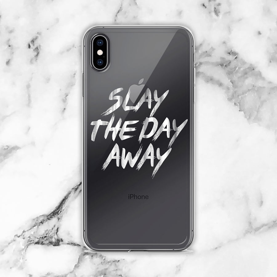 Slay the Day Away transparent clear iPhone Case