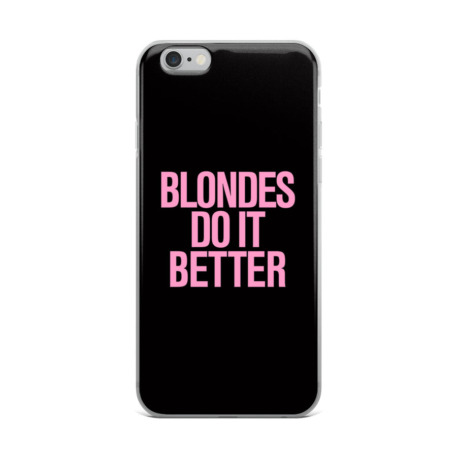 Blondes do it Better Pink 80's Typography iPhone Case