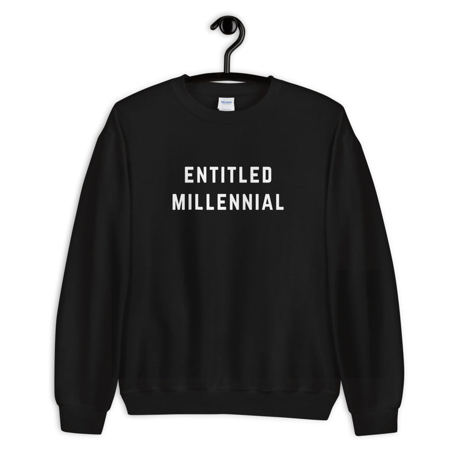 Entitled Millennial Black Unisex Sweatshirt