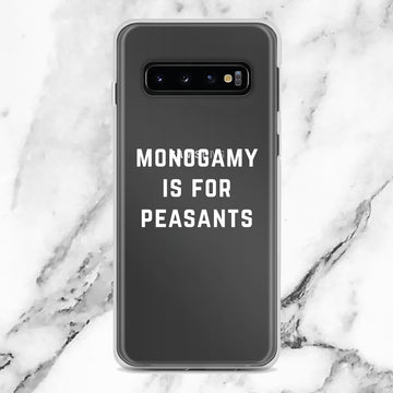 Monogamy Is For Peasants Clear Transparent Samsung Case