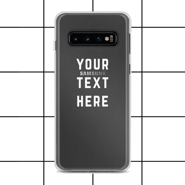 Custom Personalized Text, Phrase or Quote Clear Samsung Case