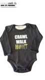 Crawl Walk Hunt
