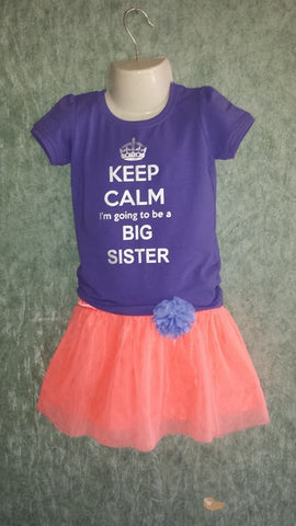 Keep Calm I'm going to be a Big Sister/Brother