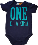 One of a Kind onesie or tee