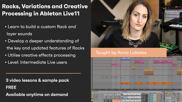 Racks, Variations and Creative Processing in Live 11 - On demand