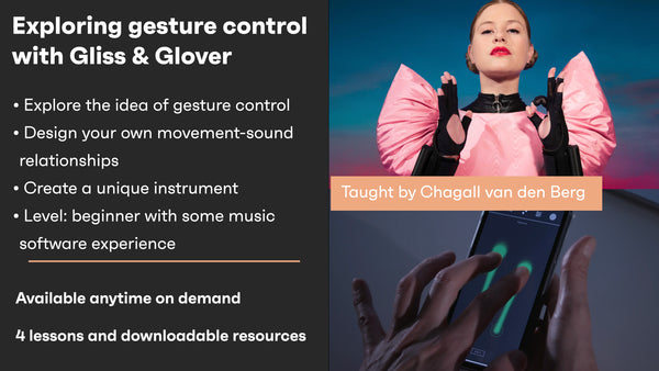 Exploring gesture control with Gliss & Glover - On demand