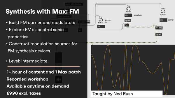 Synthesis with Max: FM
