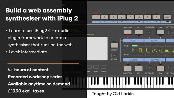 Build a web assembly synthesiser with iPlug 2