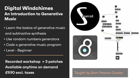 Digital Windchimes / An Introduction to Generative Music - On demand