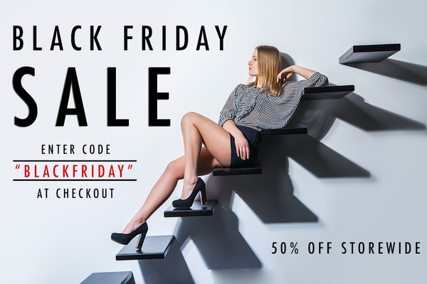 Black Friday Sale! 50% Off The Entire Store!