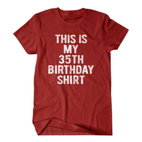 35 years old birthday gift , 35th birthday T-shirt, Funny T shirt, gifts for son, shirt, boyfriend, husband 351-Daylyn