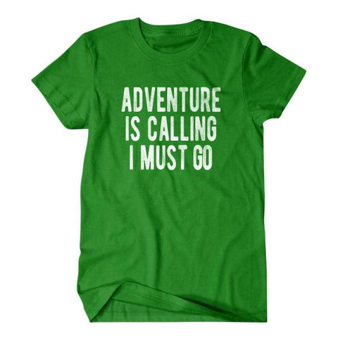 Adventure is calling I must go-Daylyn
