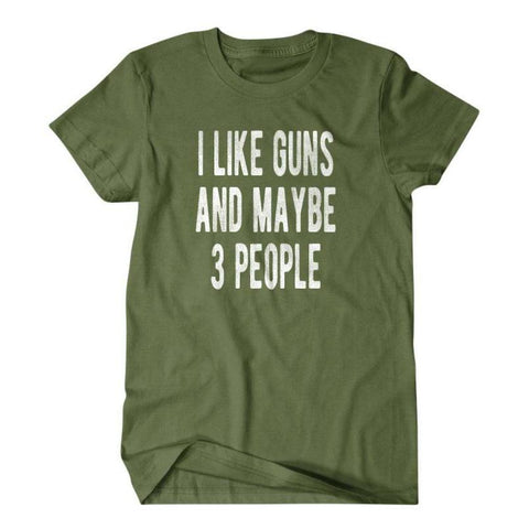 I like guns and maybe 3 people-Daylyn