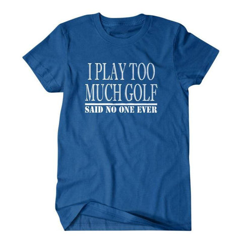 I play too much golf-Daylyn