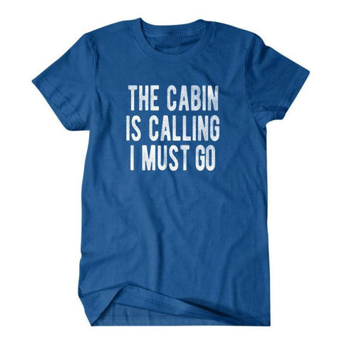 The cabin is calling I must go-Daylyn