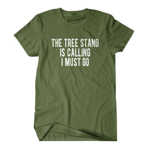 The tree stand is calling I must go-Daylyn