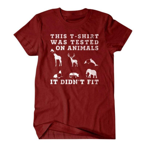 This shirt was tested on animals-Daylyn