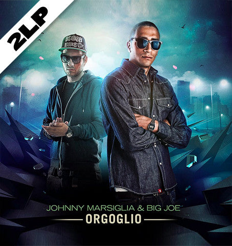 Johnny Marsiglia & Big Joe – Orgoglio