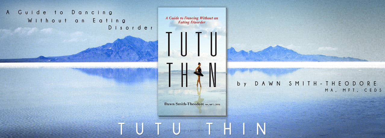 Tutu Thin by Dawn Smith-Theodore