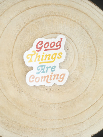 Good Things Sticker