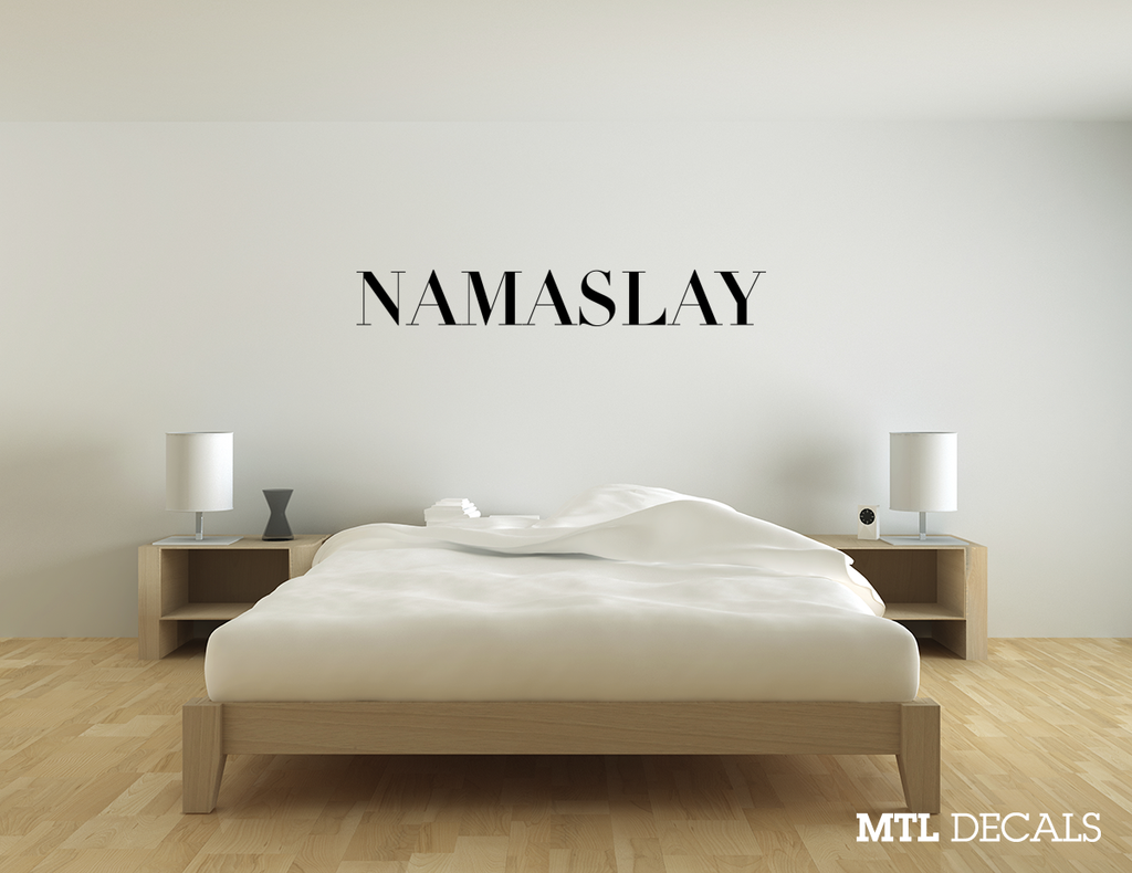 NAMASLAY wall decal sticker Namaste Home Decor Bedroom Decoration Removable Wall Quote