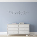 Nature & Patience Wall Decal / Bedroom Decor / Wall Quote Vinyl Sticker