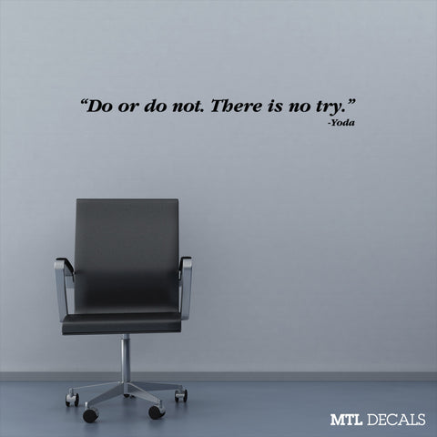 "Star Wars Do or Do Not Wall Decal / Yoda Wall Quote Sticker (40.5"" x 4"")"