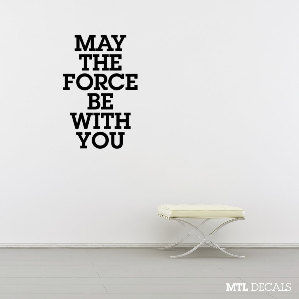 May The Force Be With You Wall Decal / Star Wars Wall Sticker / Wall Decor
