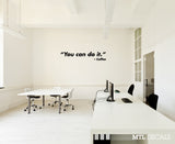 You Can Do It Wall Decal / Coffee / Motivational Wall Sticker / Office Decor