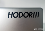 "Hodor Macbook Decal / Game of thrones Laptop Sticker (5.5"" x 1"")"