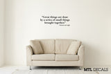 "Great Things... Wall Decal / Vincent van Gogh Quote Wall Sticker (36"" x 12.1"")"