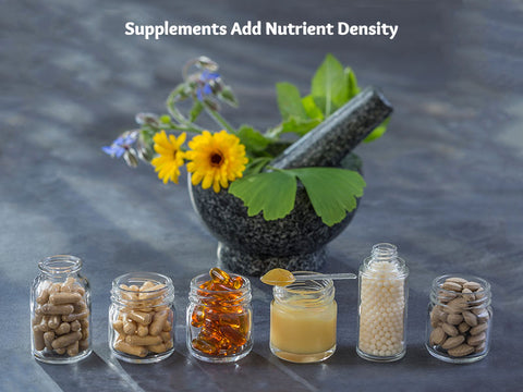 Supplements Add Nutrient Density