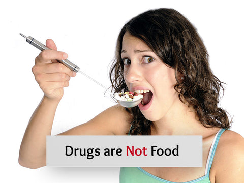 Drugs are Not Food