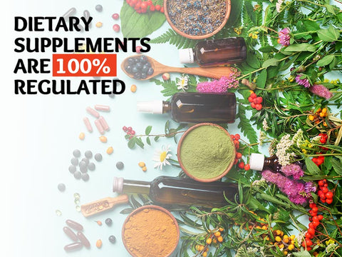 Dietary Supplements are 100% Regulated