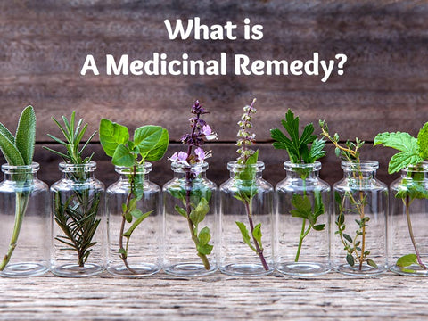 What is a Medicinal Remedy?