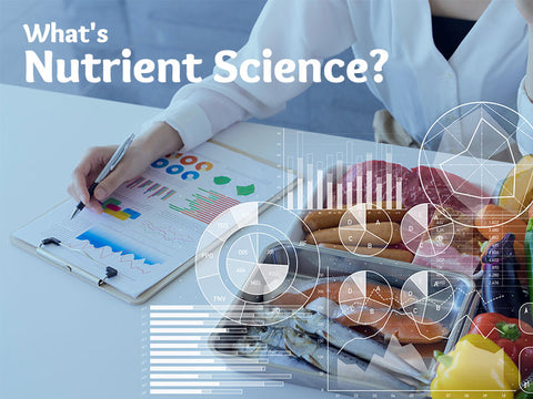 What's Nutrient Science?