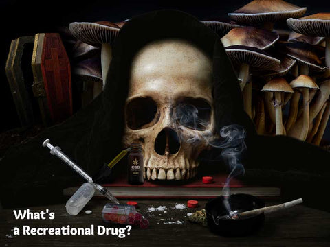 What's a Recreational Drug?