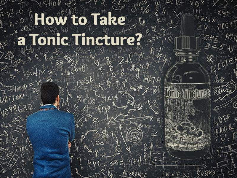 How to Take a Tonic Tincture?