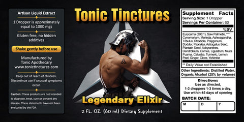 Tonic Tinctures  Legendary Tonic Elixir Liquid Extract Supplement Label