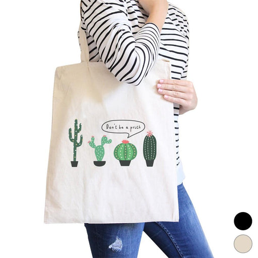 Don't Be a Prick Cactus Canvas Shoulder Bag Funny School Tote Gifts - Alluforu