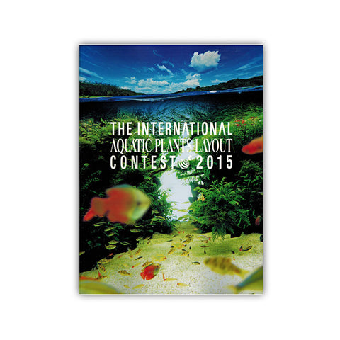 ADA The International Aquatic Plant Layout Contest 2015 Booklet