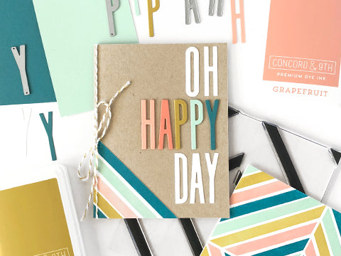 MAKE IT: OH HAPPY DAY CARD
