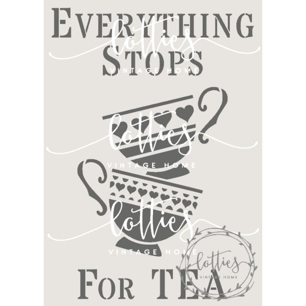 Everything Stops For Tea A5 Stencil Lotties Vintage Home