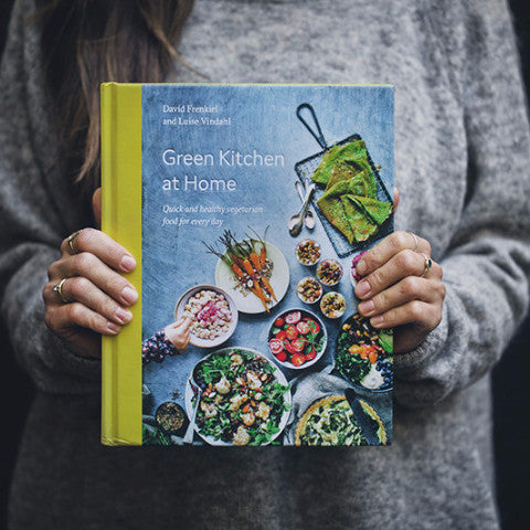Green Kitchen at Home Book, Quick and Healthy Vegetarian Food for Everyday