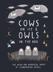 Cows on ice & owls in the bog - Blabar