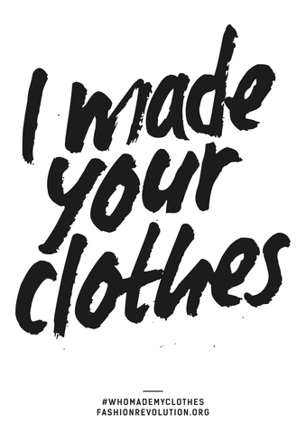 I Made Your Clothes Fashion Revolution Week